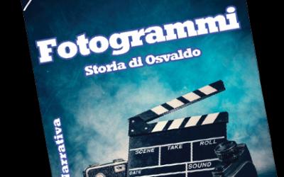 FOTOGRAMMI : Storia di Osvaldo